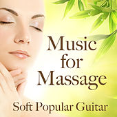 Music for Massage: Soft Popular Guitar Songs by The O'Neill Brothers Group