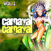 Carnaval Carnaval. Vol. 1 by Various Artists