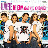 Life Mein Kabhie Kabhiee (Original Motion Picture Soundtrack) by Various Artists