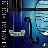 Classical Violin, Vol. 2 by Various Artists