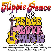 Hippie Peace Songs by Various Artists