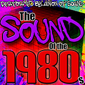 The Sound of the 1980s by Union Of Sound