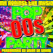 Me Against the Music: 00s Pop Party by Union Of Sound
