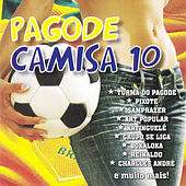 Pagode Camisa 10 by Various Artists