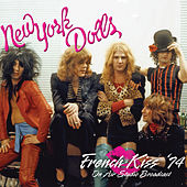 French Kiss '74 by New York Dolls