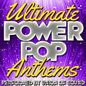 Ultimate Power Pop Anthems by Union Of Sound
