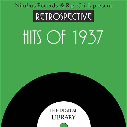 A Retrospective Hits of 1937 by Various Artists