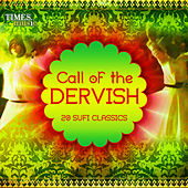 Call of the Dervish - 20 Sufi Classics by Various Artists