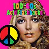 100 '60s Acid Flashbacks by Various Artists