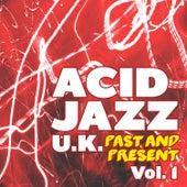 Acid Jazz U.K.- Past and Present, Vol. 1 by Various Artists