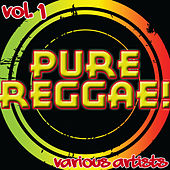 Pure Reggae! Vol. 1 by Various Artists
