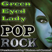 Green Eyed Lady: Pop Rock by Union Of Sound
