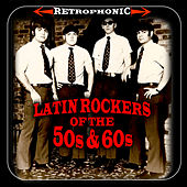 Latin Rockers Of The '50s & '60s by Various Artists