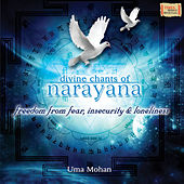 Divine Chants of Narayana by Uma Mohan