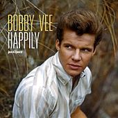 Happily - All I Want for Christmas Version by Bobby Vee