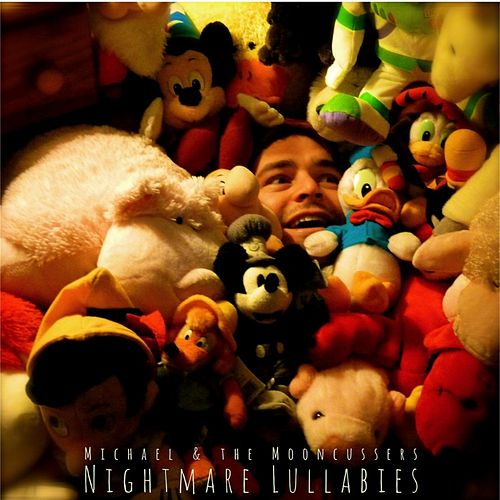 Nightmare Lullabies by Michael