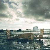 Tides: The Streaming EP by Bethel Music