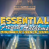 Essential French Anthems by Union Of Sound