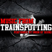 Music From: Trainspotting by Union Of Sound