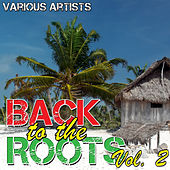 Back to the Roots Vol. 2 by Various Artists