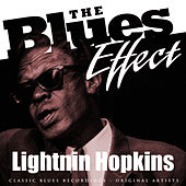 The Blues Effect - Lightnin Hopkins by Lightnin' Hopkins