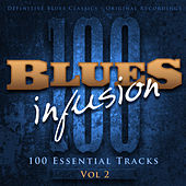 Blues Infusion, Vol. 2 (100 Essential Tracks) von Various Artists