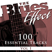 The Blues Effect, Vol. 1 (100 Essential Tracks) von Various Artists