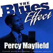 The Blues Effect - Percy Mayfield von Percy Mayfield