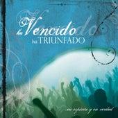 Ha Vencido, Ha Triunfado by En Espiritu Y En Verdad