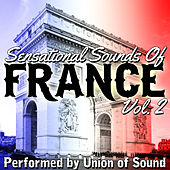 Sensational Sounds of France, Vol. 2 by Union Of Sound