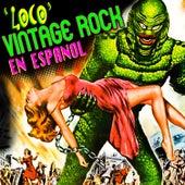 Loco - Vintage Rock en Español by Various Artists