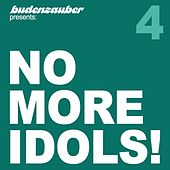 No More Idols! 4 by Various Artists
