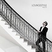 Loungestyle, Vol. 01 by Various Artists