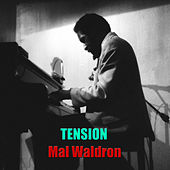 Tension by Mal Waldron