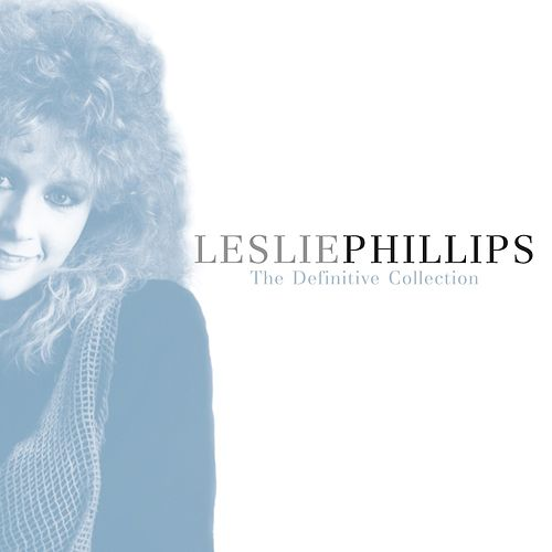 The Definitive Collection by Leslie Phillips