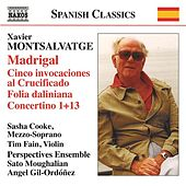 Montsalvatge: Madrigal by Various Artists