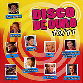 Disco de Ouro 10/11 by Various Artists