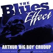 The Blues Effect - Arthur 'Big Boy' Crudup by Arthur