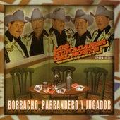 Borracho, Parrandero, Y Jugador by Los Huracanes Del Norte