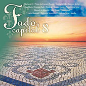 Fado Capital 8 von Various Artists