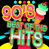 90s Best of the Hits by Various Artists