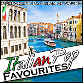 Italian Pop Favourites by Union Of Sound
