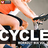 Cycle Workout Mix Vol. 3 by Various Artists