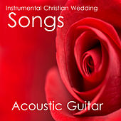 Instrumental Christian Wedding Songs: Acoustic Guitar by The O'Neill Brothers Group