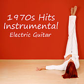 1970s Hits: Instrumental Electric Guitar by The O'Neill Brothers Group
