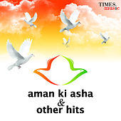 Aman Ki Asha & Other Hits by Various Artists