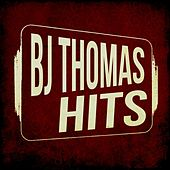 BJ Thomas Hits by B.J. Thomas