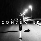 Condemned by Lynch
