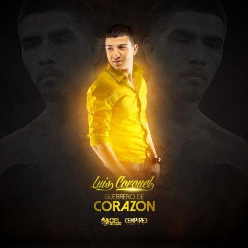 Guerrero De Corazon by Luis Coronel
