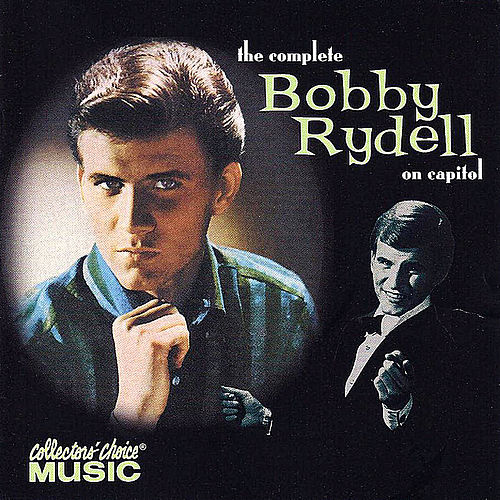 The Complete Bobby Rydell on Capitol by Bobby Rydell
